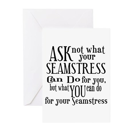 Ask Not Seamstress Greeting Cards (Pk of 10)