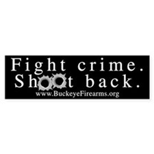 Fight Crime Bumper Bumper Bumper Sticker
