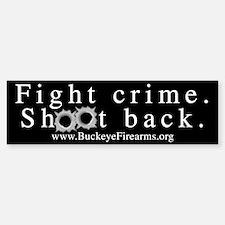 Fight Crime Bumper Bumper Bumper Sticker