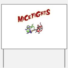 MiceFights Yard Sign