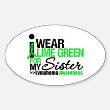 I Wear Lime Green For Sister Oval Decal