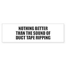 Ripping Duct Tape Bumper Bumper Sticker
