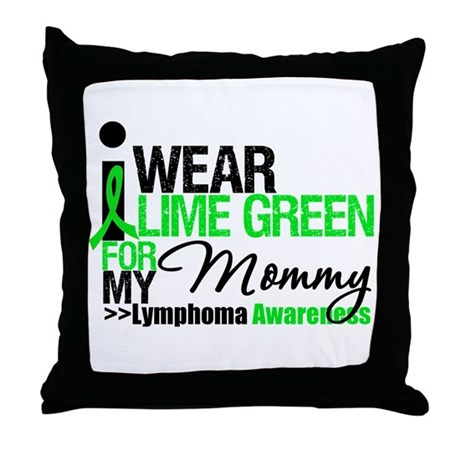I Wear Lime Green For Mommy Throw Pillow