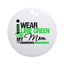 I Wear Lime Green For My Mom Ornament (Round)