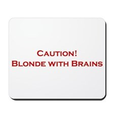 Blonde With Brains Mousepad