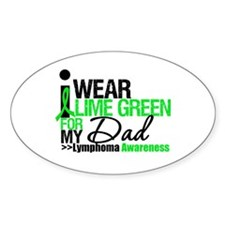 I Wear Lime Green For My Dad Oval Sticker (10 pk)