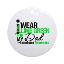 I Wear Lime Green For My Dad Ornament (Round)