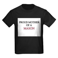 Proud Mother Of A MASON T