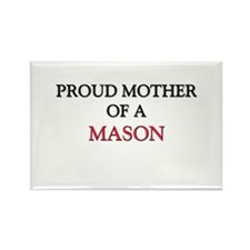 Proud Mother Of A MASON Rectangle Magnet