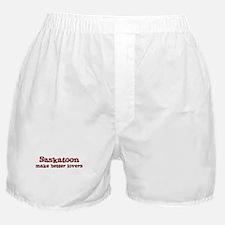 Saskatoon Make Better Lovers Boxer Shorts