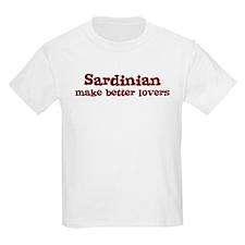 Sardinian Make Better Lovers T-Shirt