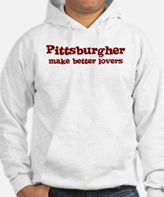 Pittsburgher Make Better Love Hoodie