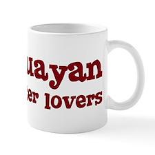 Paraguayan Make Better Lovers Mug