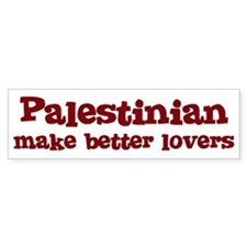 Palestinian Make Better Lover Bumper Bumper Sticker