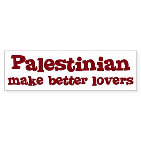Palestinian Make Better Lover Bumper Sticker