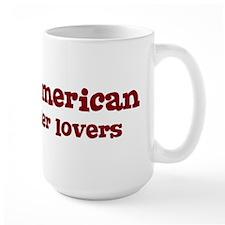 Native American Make Better L Mug