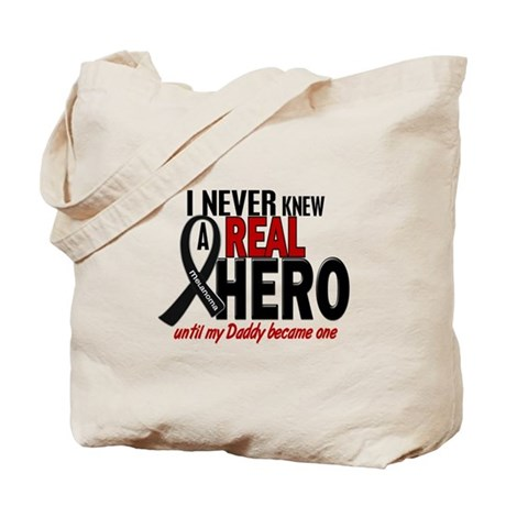 Never Knew A Hero 2 MELANOMA (Daddy) Tote Bag