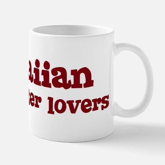 Hawaiian Make Better Lovers Mug