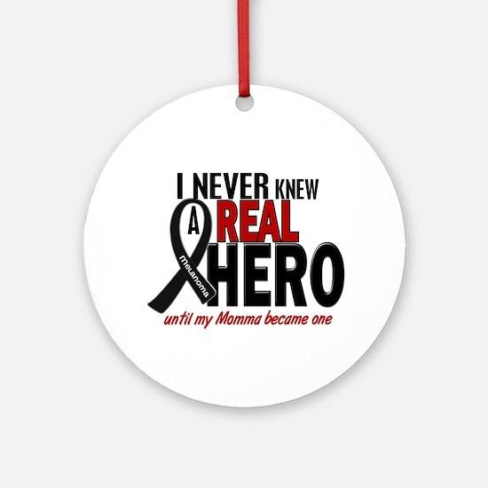 Never Knew A Hero 2 MELANOMA (Momma) Ornament (Rou