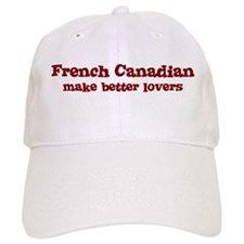 French Canadian Make Better L Baseball Baseball Cap