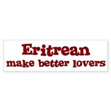 Eritrean Make Better Lovers Bumper Car Sticker