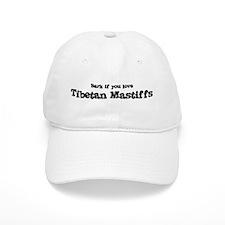 Bark for Tibetan Mastiffs Baseball Cap