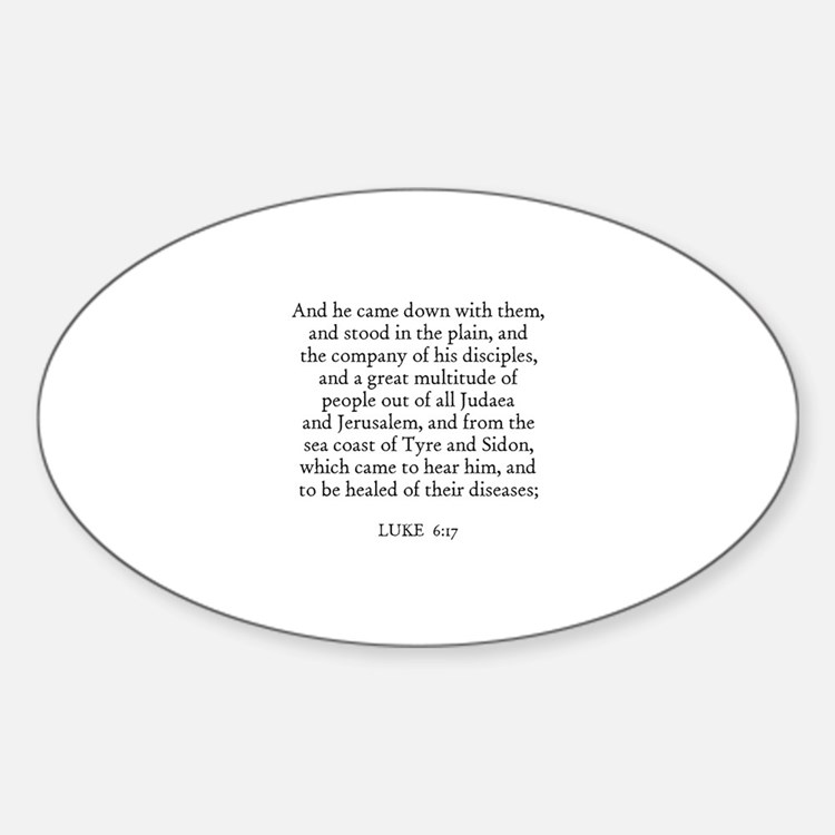 LUKE 6:17 Oval Decal