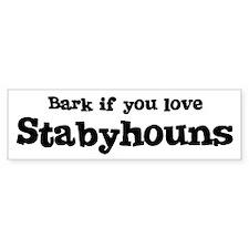 Bark for Stabyhouns Bumper Bumper Sticker