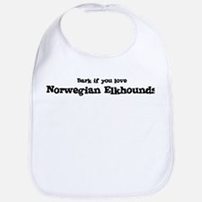 Bark for Norwegian Elkhounds Bib