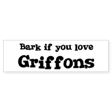 Bark for Griffons Bumper Sticker