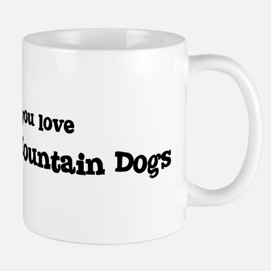Bark for Entlebucher Mountain Mug