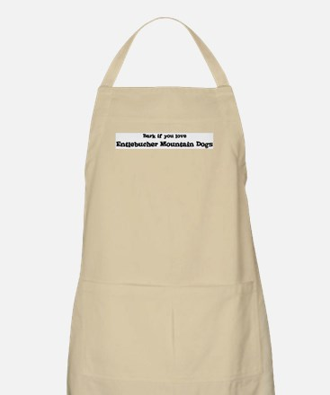 Bark for Entlebucher Mountain BBQ Apron