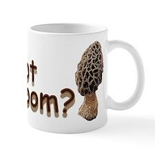 Got Shroom? Mug