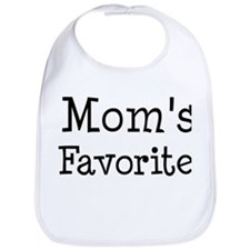 Mom is my favorite Bib