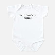 Half Brother is my favorite Infant Bodysuit