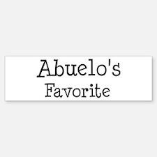 Abuelo is my favorite Bumper Bumper Bumper Sticker