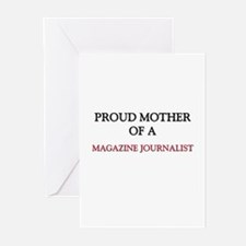 Proud Mother Of A MAGAZINE JOURNALIST Greeting Car
