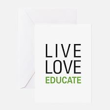 Live Love Educate Greeting Card