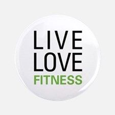 """Live Love Fitness 3.5"""" Button"""