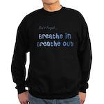 The Gentle Reminder Sweatshirt (dark)