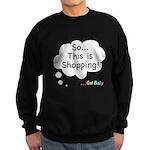 The Retail Therapy Sweatshirt (dark)