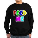 The Feed Me Sweatshirt (dark)