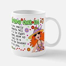 Twisted Sister Chicklist #7 Mug