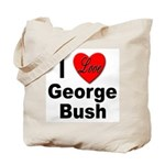 I Love George Bush Tote Bag