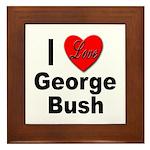 I Love George Bush Framed Tile