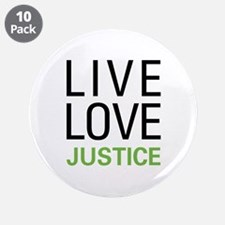"""Live Love Justice 3.5"""" Button (10 pack)"""