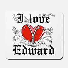 I love Edward Mousepad