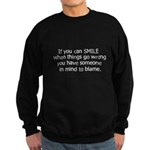 if you can smile.. Sweatshirt (dark)