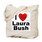 I Love Laura Bush Tote Bag