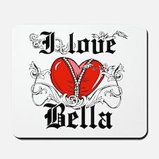 I love Bella Mousepad
